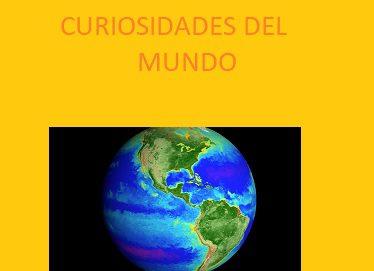 Curiosidades del mundo