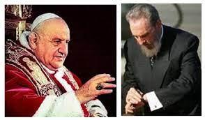 papa Juan XXIII y Fidel Castro