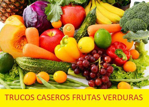 Trucos caseros frutas y verduras